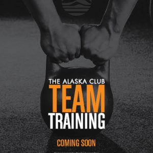 The Alaska Club Team Training Posters 2