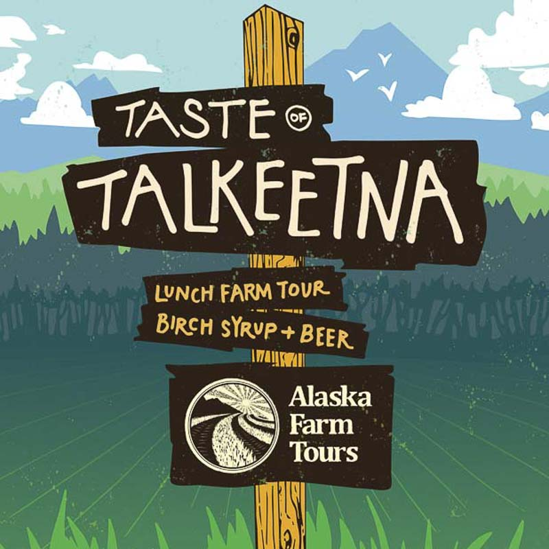 Alaska Farm Tours Taste Of Talkeetna Collateral Featured